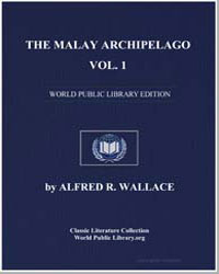 The Malay Archipelago, Volume 1 by Wallace, Alfred Russell