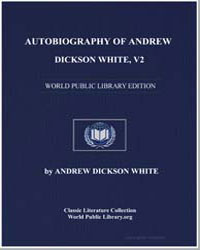 Autobiography of Andrew Dickson White, V... by White, Andrew Dickson