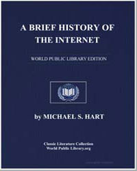 A Brief History of the Internet by Hart, Michael S.