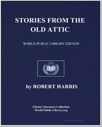 Stories from the Old Attic by Harris, Robert