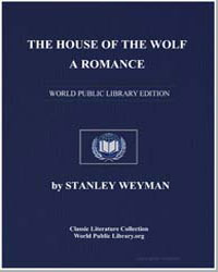 The House of the Wolf by Weyman, Stanley John