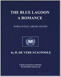 The Blue Lagoon : A Romance by Stacpoole, H. De Vere (Henry De Vere)
