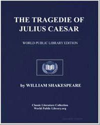 The Tragedie of Julius Caesar by Shakespeare, William