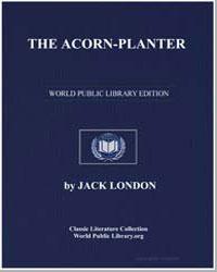 The Acorn-Planter by London, Jack