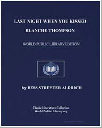 Last Night When You Kissed Blanche Thomp... by Aldrich, Bess Streeter