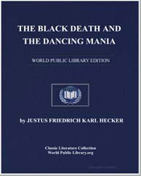 The Black Death and the Dancing Mania by Hecker, Justus Friedrich Karl