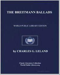 The Breitmann Ballads by Leland, Charles G.