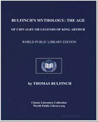 Bulfinch's Mythology : The Age of Chival... by Bulfinch, Thomas