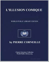 L'Illusion Comique by Corneille, Pierre