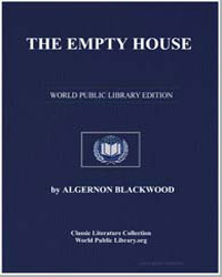 The Empty House : And Other Ghost Storie... by Blackwood, Algernon Henry