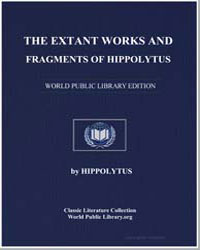 The Extant Works and Fragments of Hippol... by Hippolytus