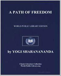 A Path to Freedom by Sharanananda, Yogi