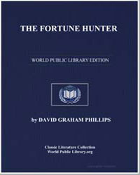 The Fortune Hunter by Phillips, David Graham