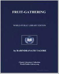 Fruit-Gathering by Tagore, Rabindranath, Sir