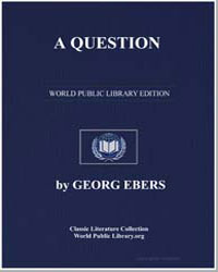 A Question by Ebers, Georg