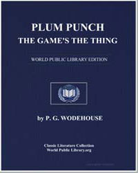 Plum Punch : The Game's the Thing by Wodehouse, Pelham Grenville