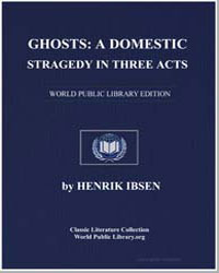 Ghosts : A Domestic Tragedy in Three Act... by Ibsen, Henrik