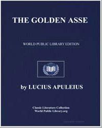 The Golden Asse by Apuleius, Lucius