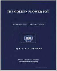 The Golden Flower Pot by Hoffmann, Ernest Theodor Amadeus