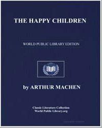 The Happy Children by Machen, Arthur