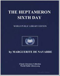 The Heptameron : Sixth Day by De Navarre, Marguerite