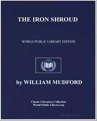 The Iron Shroud by Mudford, William
