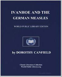 Ivanhoe and the German Measles by Canfield, Dorothy