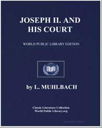 Joseph II and His Court by Muhlbach, Louisa
