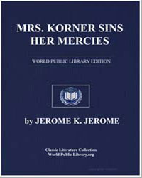 Mrs. Korner Sins Her Mercies by Klapka, Jerome