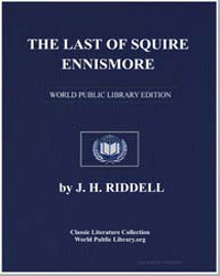 The Last of Squire Ennismore by Riddell, J. H., Mrs.