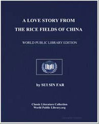 A Love Story from the Rice Fields of Chi... by Far, Sui Sin