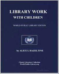 Library Work with Children by Hazeltine, Alice Isabel