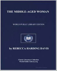 The Middle-Aged Woman by Davis, Rebecca Harding