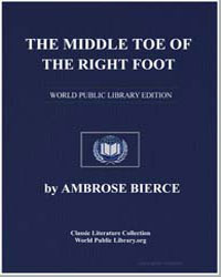 The Middle Toe of the Right Foot by Bierce, Ambrose