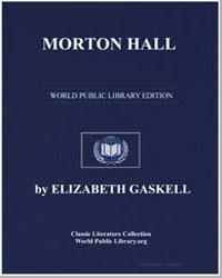 Morton Hall by Gaskell, Elizabeth Cleghorn