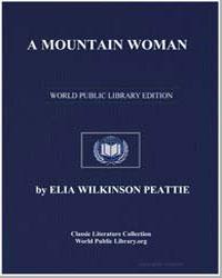 A Mountain Woman by Peattie, Elia Wilkinson