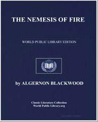 The Nemesis of Fire by Blackwood, Algernon Henry