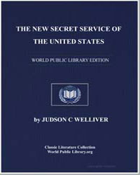 The New Secret Service of the United Sta... by Welliver, Judson C.