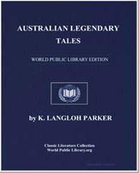Australian Legendary Tales by Parker, Katie Langloh