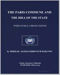 The Paris Commune and the Idea of the St... by Bakunin, Michael