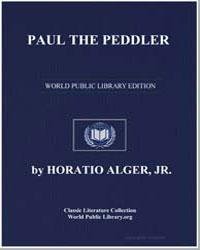 Paul the Peddler by Alger, Horatio, Jr.
