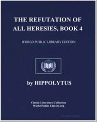The Refutation of All Heresies, Book 4 by Hippolytus