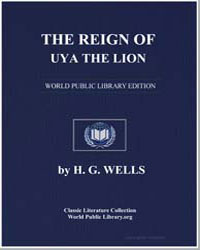 The Reign of Uya the Lion by Wells, Herbert George