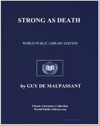 Strong as Death by De Maupassant, Guy