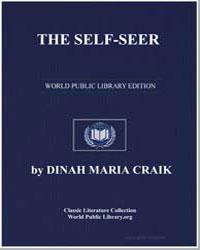 The Self-Seer by Craik, Dinah Maria Mulock, Mrs.