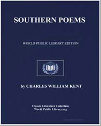 Southern Poems by Kent, Charles William
