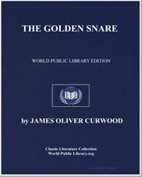 The Golden Snare by Curwood, James Oliver
