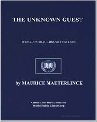 The Unknown Guest by Maeterlink, Maurice