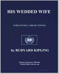 His Wedded Wife by Kipling, Rudyard