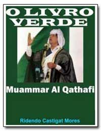 Olivro Verde Muammar Al Qathafi by Qathafi, Muammar Al